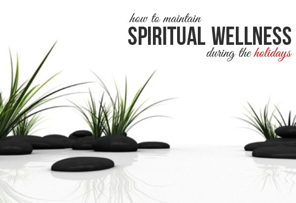 how to maintain spiritual wellness