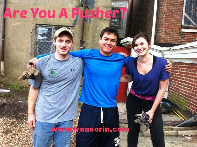 Are You A Pusher?