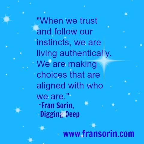 Inspirational quote- Trust Your Instincts